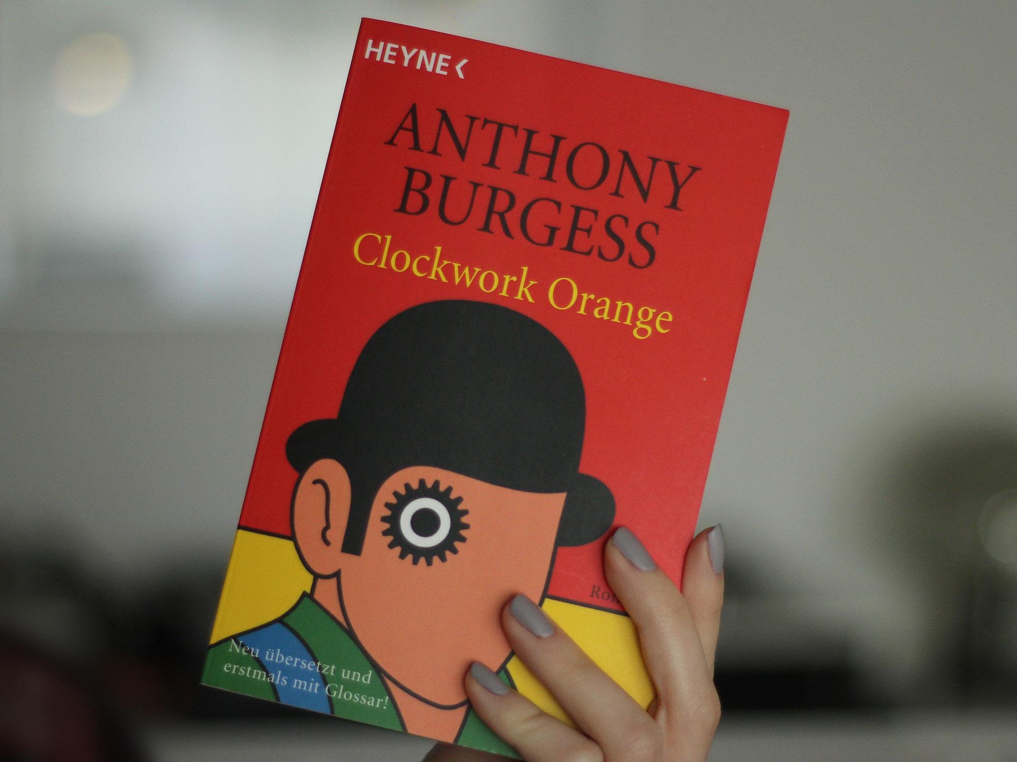 Anthony Burgess – Clockwork Orange